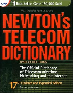 Newton's Telecom Dictionary, 17/e-cover