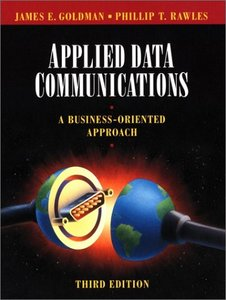 Applied Data Communications: A Business-Oriented Approach, 3/e-cover