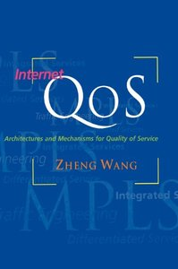 Internet QoS : Architectures and Mechanisms for Quality of Service (Hardcover)-cover