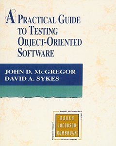 A Practical Guide to Testing Object-Oriented Software (Paperback)-cover