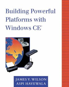 Building Powerful Platforms with Windows CE-cover