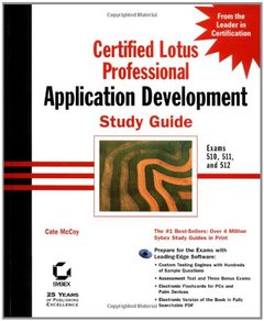 Certified Lotus Professional: Application Development Study Guide (Hardcover)