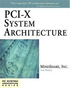 PCI-X System Architecture (Paperback)