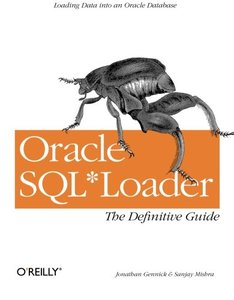 Oracle SQL Loader: The Definitive Guide-cover