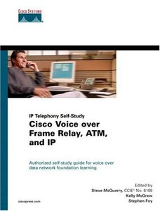 Cisco Voice Over Frame Relay, ATM, and IP (Hardcover)-cover