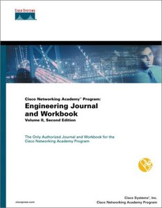 Cisco Networking Academy Program: Engineering Journal and Workbook, Volume II, 2/e (Paperback)-cover