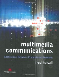 Multimedia Communications: Applications, Networks, Protocols, and Standards (Hardcover)-cover