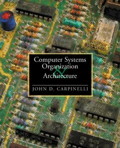 Computer Systems Organization & Architecture (精裝)-cover