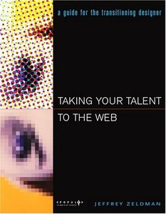 Taking Your Talent to the Web: Making the Transition from Graphic Design to Web-cover