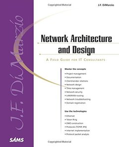 Network Architecture & Design: A Field Guide for IT Consultants-cover