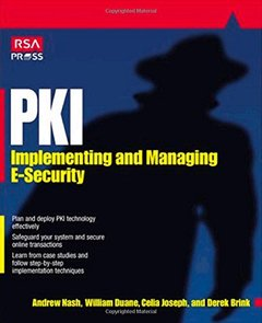 PKI: Implementing & Managing E-Security-cover