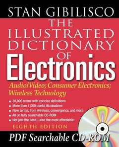 The Illustrated Dictionary of Electronics, 8/e-cover