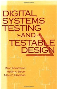 Digital Systems Testing and Testable Design-cover