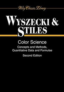 Color Science: Concepts and Methods, Quantitative Data and Formulae, 2/e (Paperback)