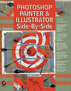 Photoshop , Painter & Illustrator : Side-by-Side, 2/e (Paperback)-cover