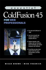 Essential ColdFusion 4.5 for Web Professionals (Paperback)-cover