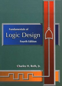 Fundamentals of Logic Design, 4/e