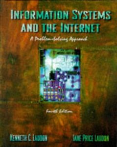 Information Systems and the Internet: A Problem-Solving Approach