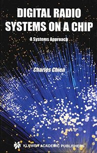 Digital Radio Systems on a Chip: A Systems Approach (Hardcover)
