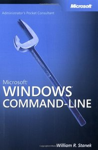 Microsoft Windows Command-Line Administrator's Pocket Consultant: Your Practical-cover