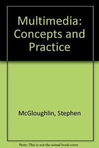 Multimedia: Concepts and Practice and Student CD
