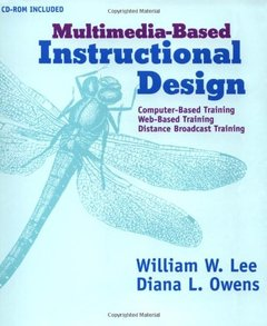 Multimedia-Based Instructional Design: Computer-Based Training, Web-Based Train