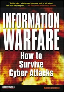 Information Warfare: How to Survive Cyber Attacks-cover