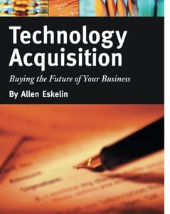 Technology Acquisition: Buying the Future of Your Business-cover