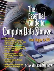 The Essential Guide to Computer Data Storage: From Floppy to DVD-cover