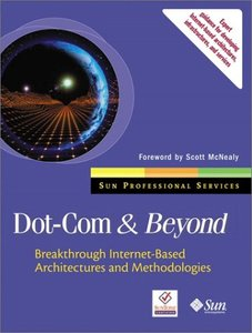 Dot-Com and Beyond: Breakthrough Internet-based Architectures and Methodologies (Paperback)-cover