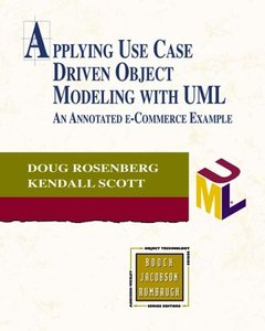 Applying Use Case Driven Object Modeling with UML: An Annotated e-Commerce Examp-cover