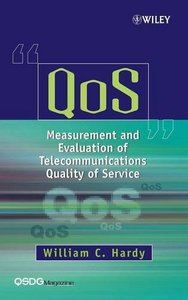 Measurement and Evaluation of Telecommunications Quality of Service