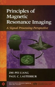Principles of Magnetic Resonance Imaging: A Signal Processing Perspective (Hardcover)-cover