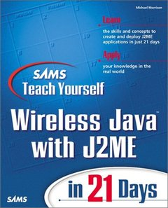 Sams Teach Yourself Wireless Java with J2ME in 21 Days (Paperback)-cover