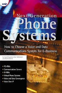 Next Generation Phone Systems: How to Choose a Voice and Data Communications Sys