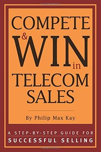 Compete & WIN in Telecom Sales- A Step-by-Step Guide for Successful Selling-cover