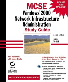 MCSE: Windows 2000 Network Infrastructure Administration Study Guide, 2/e