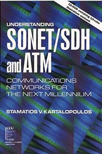 Understanding Sonet/SDH and ATM: Communications Networks for the Next Millennium-cover