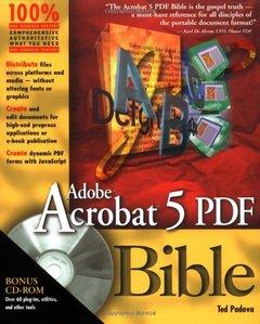 Adobe Acrobat 5 PDF Bible, 2/e (Paperback)-cover
