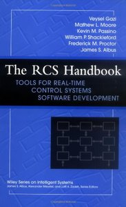 The RCS Handbook: Tools for Real Time Control Systems Software Development (Hardcover)
