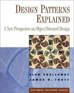 Design Patterns Explained: A New Perspective on Object-Oriented Design-cover