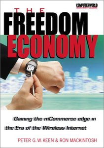 The Freedom Economy: Gaining the mCommerce Edge in the Era of the Wireless Inter-cover