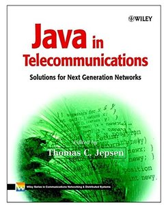 Java in Telecommunications: Solutions for Next Generation Networks-cover