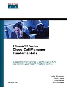 Cisco CallManager Fundamentals: A Cisco AVVID Solution (Hardcover)-cover