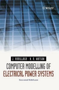 Computer Modelling of Electrical Power Systems, 2/e-cover