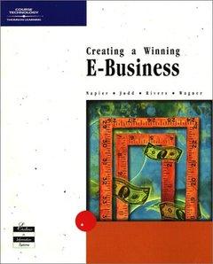 Creating a Winning E-Business
