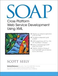 SOAP: Cross Platform Internet Development Using XML (Paperback)-cover