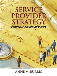 Service Provider Strategy: Proven Secrets for xSPs (Paperback)-cover