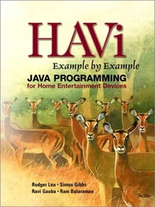 HAVi Example By Example: Java Programming for Home Entertainment Devices (Paperback)-cover