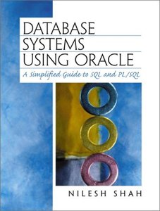 Database Systems Using Oracle: A Simplified Guide to SQL and PL/SQL-cover